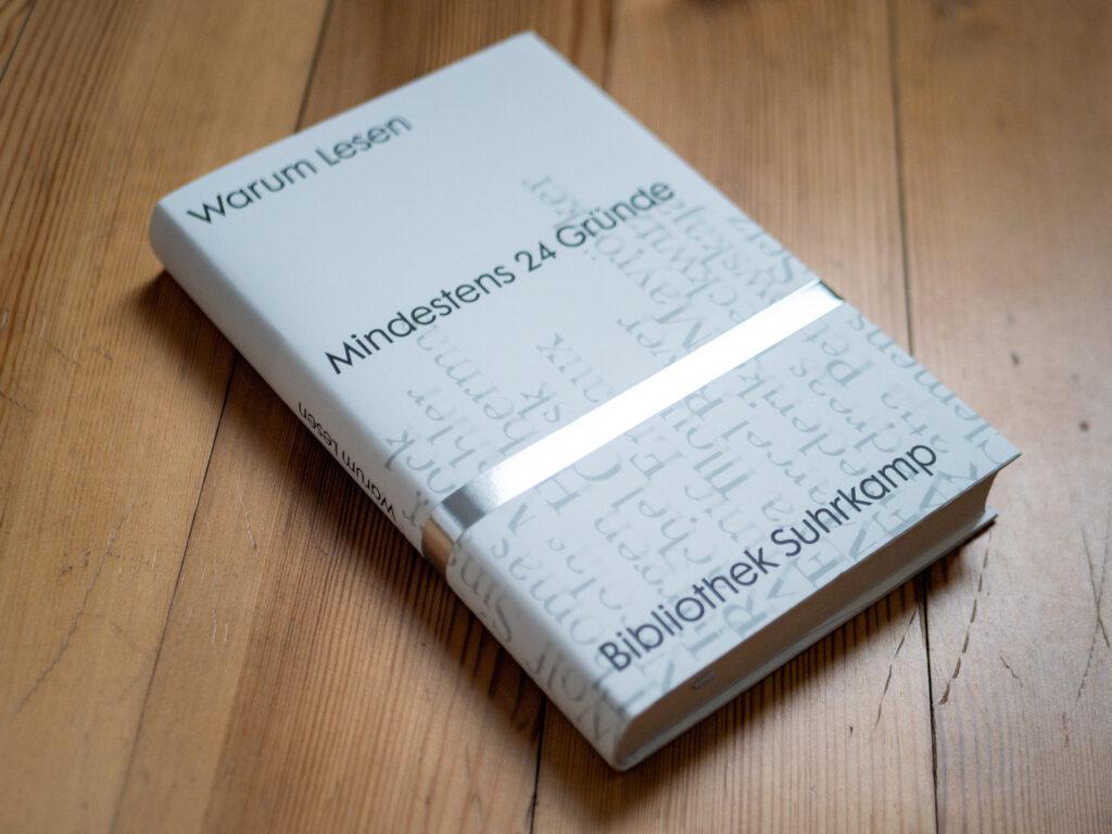 Buchdarstellung des Buches Warum lesen - Mindestens 24 Gründe